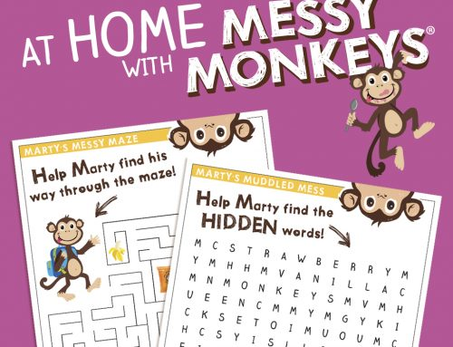 AT HOME WITH MESSY MONKEYS
